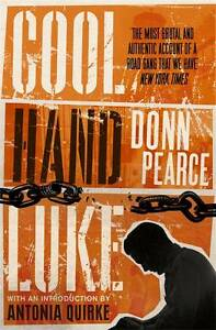 Good, Cool Hand Luke: Introduction by Antonia Quirke, Pearce, Donn, Book