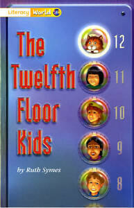 Literacy World Fiction Stage 1 The Twelfth Floor Kids, Ruth Symes