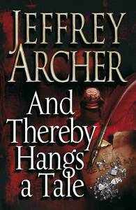 And-Thereby-Hangs-a-Tale-Archer-Jeffrey-New-Book