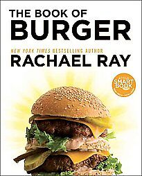 The-Book-of-Burger-by-Rachael-Ray-2012-Paperback-BRAND-NEW