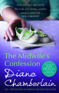Diane-Chamberlain-The-Midwifes-Confession-MIRA-Book