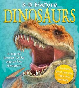 3D Nature - Dinosaurs: A Pop-up Journey to the Age of the Dinosaurs,Claire Hawco