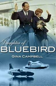 Daughter-of-Bluebird-Gina-Campbell-Daughter-of-Donald-NEW-Hardback-Book-16-99