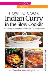 How to Cook Indian Curry in the Slow Coo...