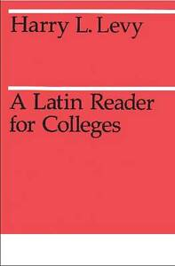 A Latin Reader for Colleges,  Levy
