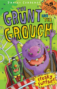 Freaky-Funfair-The-Grunt-and-the-Grouch-Tracey-Corderoy-Paperback-Book-NEW