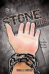 The Stone Killer by Lawrence, Ronald J. -Paperback