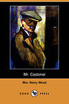 NEW Mr. Castonel by Henry Wood