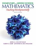 Elementary and Middle School Mathematics : Teaching Developmentally Plus MyEducationLab with Pearson EText, Van de Walle, John A. and Karp, Karen S., 0132900971