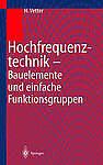 Hochfrequenztechnik by Heinz Vetter (Paperback, 1998)