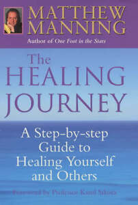 The-Healing-Journey-A-Step-by-step-Guide-to-Healing-Yourself-and-Others-Mannin