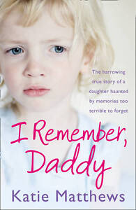 I Remember, Daddy-Katie Matthews