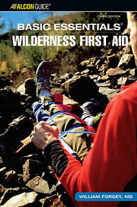 NEW BOOK Wilderness First Aid - William Forgey (Paperback)
