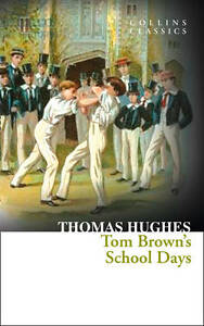 Tom-Brown-039-s-School-Days-Collins-Classics-by-Thomas-Hughes-Paperback-2013
