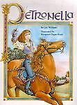Petronella-by-Jay-Williams-HC-2000-Illustrated-First-Ed-ISBN-0967792916
