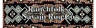 RANCHFOLKS NAVAJO RUG COMPANY