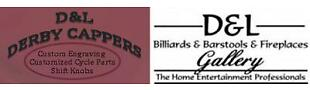 D&L DerbyCappers and D&L Billiards