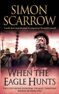 When-the-Eagle-Hunts-Roman-Legion-3-Simon-Scarrow-Book