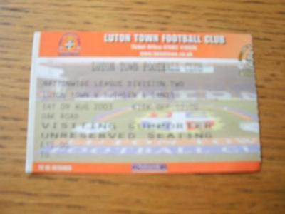 09/08/2003 Ticket: Luton Town v Rushden And Diamonds  .