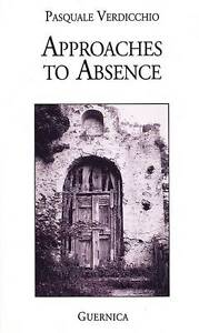 Approaches to Absence by Pasquale Verdicchio (Paperback, 1994)