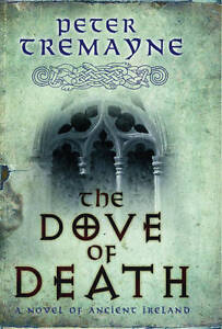 Peter-Tremayne-The-Dove-of-Death-Sister-Fidelma-Mysteries-20-Book