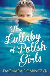 Very Good, The Lullaby of Polish Girls, Dominczyk, Dagmara, Book