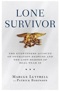 Lone Survivor : The Eyewitness Account o...