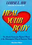 Heal Your Body: The Mental Causes for Physical Illn..., Hay, Louise L. Paperback