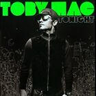 Tonight by tobyMac (CD, Feb-2010, CMG Music Group Gospel) : TobyMac (CD, 2010)