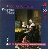 Bernhard Klapprott / Tomkins: Keyboard Music, Vol. 1 - Bernhard Klapprott; Tom..
