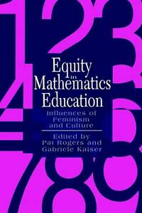 Equity In Mathematics Education: Influences Of Feminism And Culture