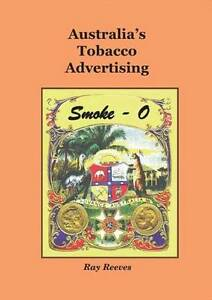 NEW-Australias-Tobacco-Advertising-By-Ray-Reeves-Hardcover-Free-Shipping