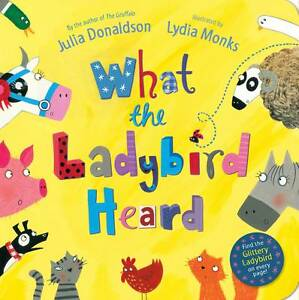 What-The-Ladybird-Heard-by-Julia-Donaldson-Board-book-2012