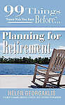 99 Things Women Wish They Knew Before Planning for Retirement (99 Things You Wis