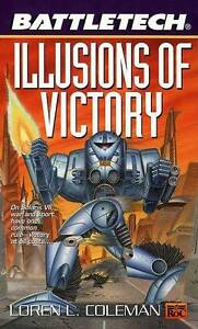 Illusions of Victory by Loren Coleman Battletech 0451457900