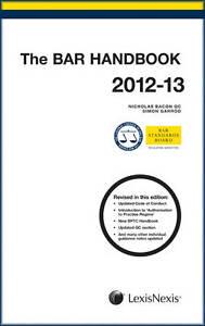 The Bar Handbook 2012-2013 by Bacon, Nicholas, Garrod, Simon