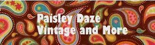 Paisley Daze Vintage and More