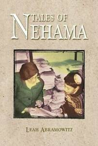 NEW Tales of Nehama: Impressions of the Life and Teaching of Nehama Leibowitz