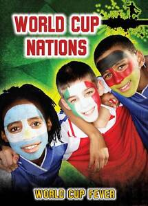 World Cup Nations (World Cup Fever),Hurley, Michael,New Book mon0000056665