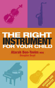 The Right Instrument For Your Child, Boyd, Douglas, Ben-Tovim, Atarah, Good, Pap