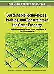 NEW Sustainable Technologies, Policies, and Constraints in the Green Economy