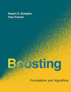 Boosting – Foundations and Algorithms, Re Schapire