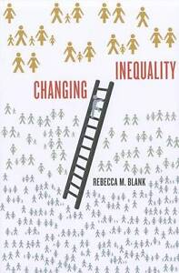 Changing Inequality, Rebecca Blank