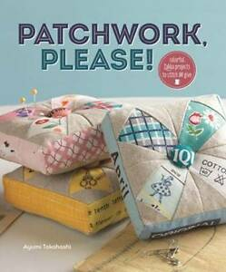 Patchwork-Please-Colorful-Zakka-Projects-to-Stitch-and-Give