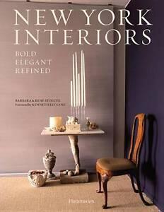 New York Interiors: Bold, Elegant, Refined by Barbara Stoeltie (Hardback, 2012)