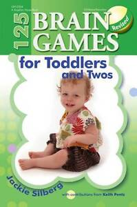 125 Brain Games for Toddlers and Twos, Silberg, Jackie, New Book