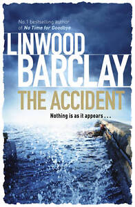 The Accident, Barclay, Linwood, Very Good Book