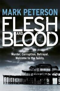 Peterson, Mark Flesh and Blood Very Good Book