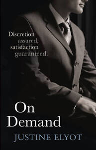 On Demand, Justine Elyot
