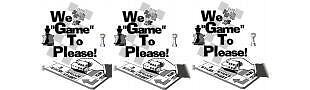 We Game to Please